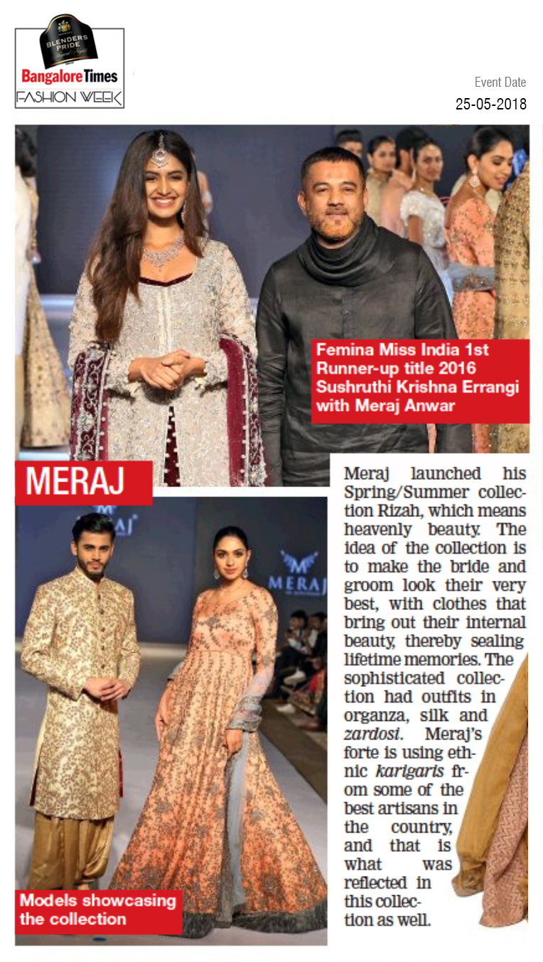 Meraj ek pehchaan Participated at Bangalore Times Fashion Week 2018